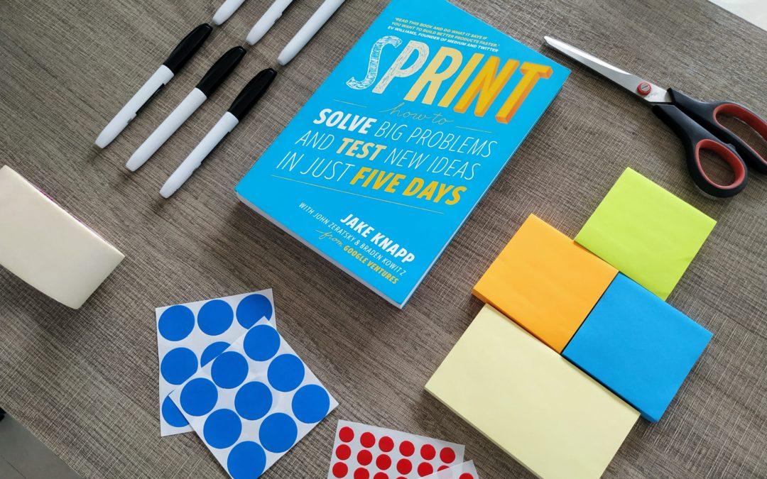 Repenser l'innovation en entreprise 3/5 : Le design sprint